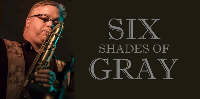 JANUARY 15, 2017 Dr. Craig Treinen presents THE SIX SHADES OF GRAY